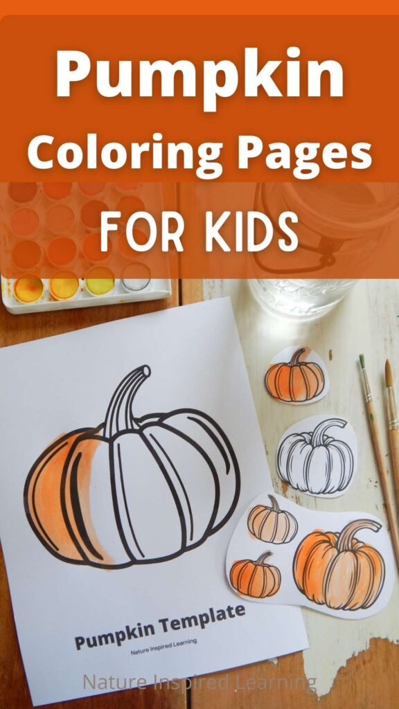 Pumpkin Coloring Pages for Kids written in white across top with orange background pumpkin coloring sheets on a table painted in with orange paint